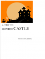 A Trip to the Hunted Castle