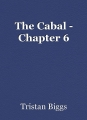 The Cabal - Chapter 6