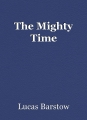 The Mighty Time