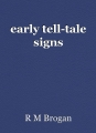 early tell-tale signs