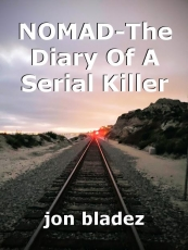 NOMAD-The Diary Of A Serial Killer