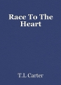 Race To The Heart