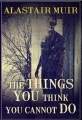 The Things You Think You Cannot Do