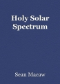 Holy Solar Spectrum