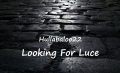 Looking For Luce