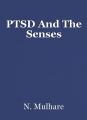 PTSD And The Senses