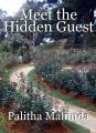 Meet the Hidden Guest