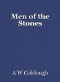 Men of the Stones