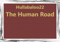 The Human Road