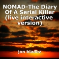 NOMAD-The Diary Of A Serial Killer (live interactive  version)