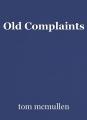 Old Complaints