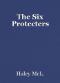 The Six Protecters