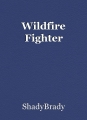 Wildfire Fighter