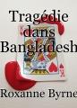 Tragédie dans Bangladesh