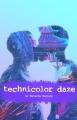 Technicolor Daze