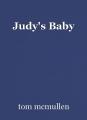 Judy's Baby