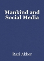 Mankind and Social Media