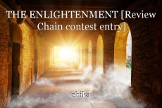 THE ENLIGHTENMENT [Review Chain contest entry]