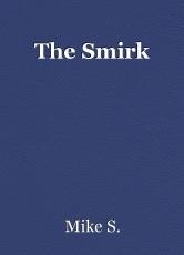 The Smirk