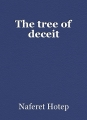 The tree of deceit