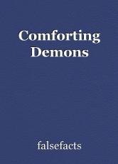 Comforting Demons