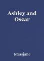 Ashley and Oscar