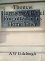 Thomas Harrison-A Rebel Forgotten in his Home Town