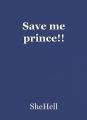 Save me prince!!