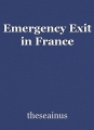 Emergency Exit in France