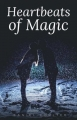 Heartbeats of Magic