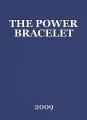 THE POWER BRACELET
