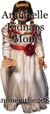 Annabelle Kidnaps Mom