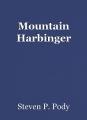 Mountain Harbinger