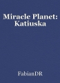 Miracle Planet: Katiuska