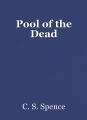 Pool of the Dead