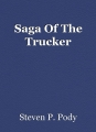 Saga Of The Trucker