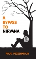 A BYPASS TO NIRVANA