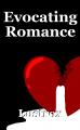 Evocating Romance