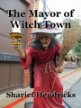 The Mayor of Witch Town
