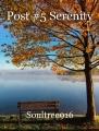 Post #5 Serenity