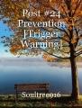 Post #24 Prevention [Trigger Warning]