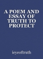 A POEM AND ESSAY OF TRUTH TO PROTECT YOURSELF AGAINST RAVENS AND CROWS