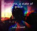 Euphoria, a state of grace