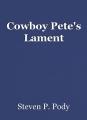 Cowboy Pete's Lament