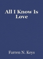 All I Know Is Love