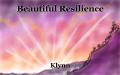 Beautiful Resilience
