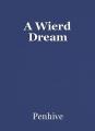 A Wierd Dream