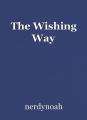 The Wishing Way