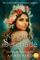 Knightly Serenade