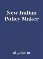 New Indian Policy Maker